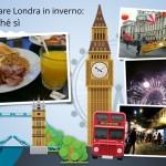 Visitare Londra in inverno: perché sì