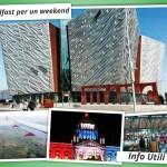A Belfast per un weekend corto: info utili