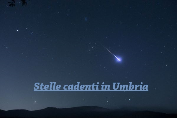 Stella cadenti in Umbria 2019