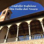 Da vedere nell'Alta Valle del Tevere: il Castello Bufalini