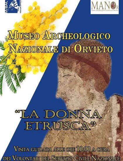 cosa fare 8 marzo in Umbria - donna etrusca a Orvieto
