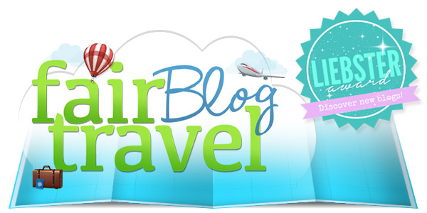 Fair Blog Travel -Liebster Award