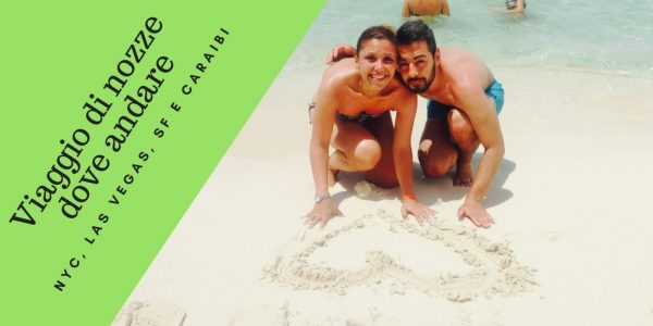 Viaggio di nozze Caraibi e America del Nord